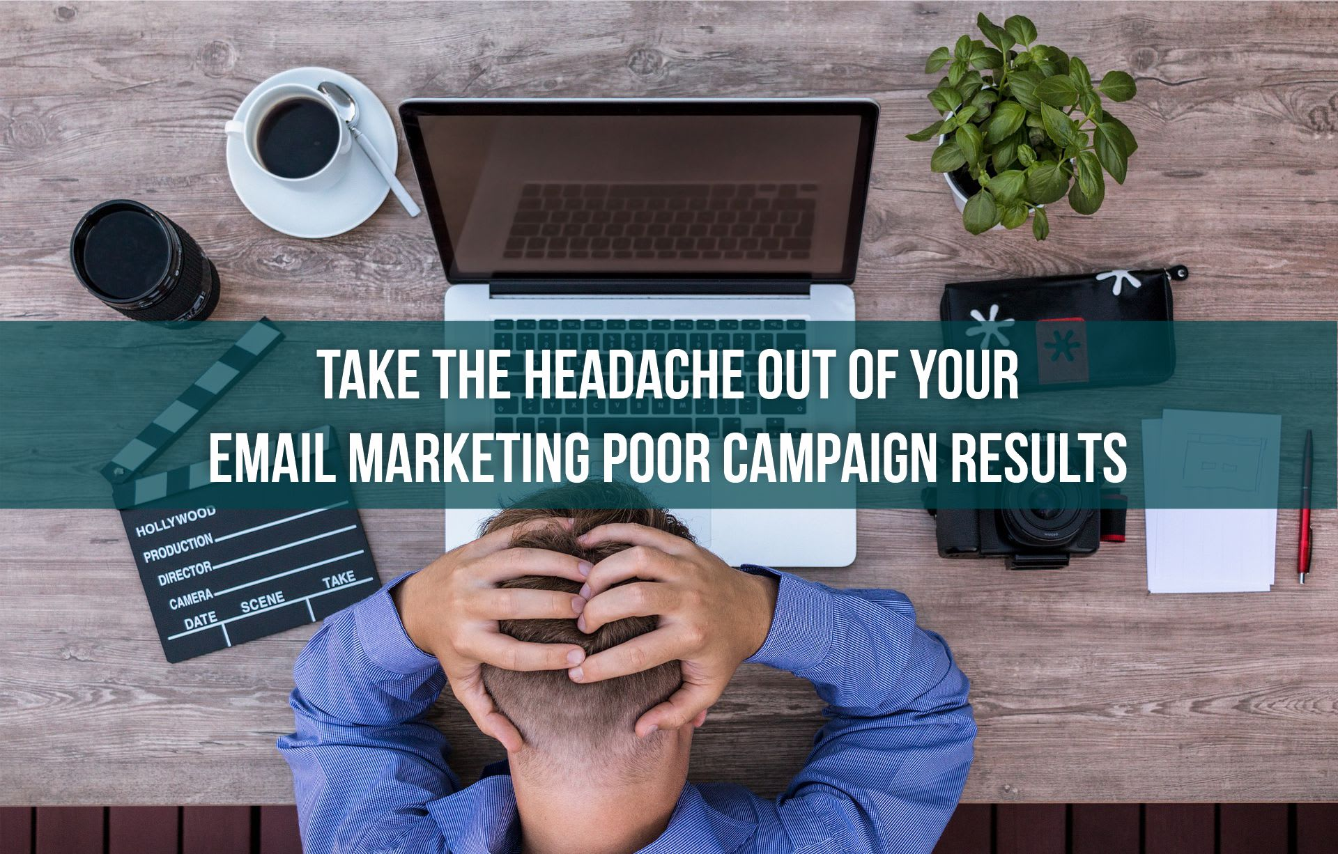 Taking the Headache Out of Your Email Marketing