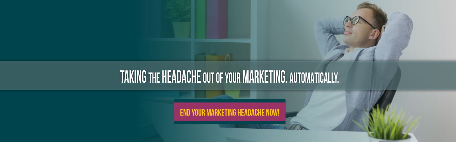 business man with no marketing headaches    fonthill