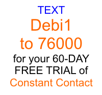 text debi1 to 76000 for your free constant contact trial